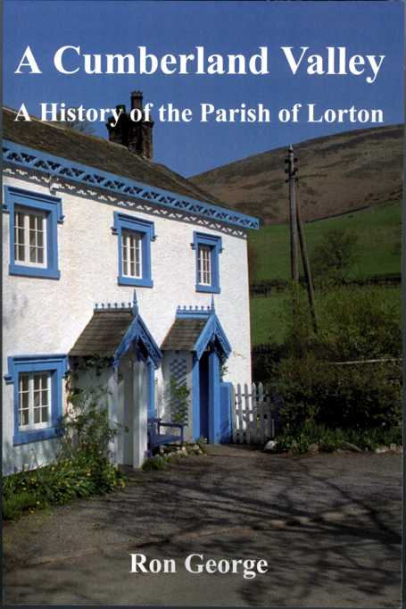 An extract from 'A Cumberland Valley: a History of the Parish of Lorton', by Ron George